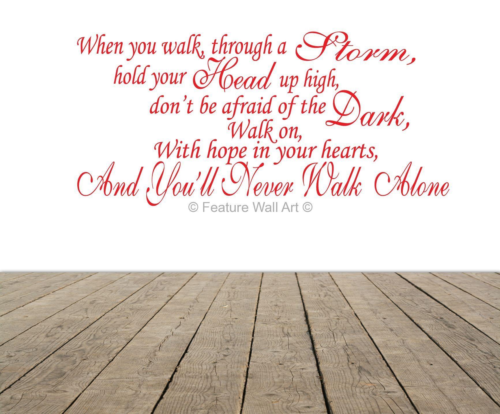 Lyrics as Art Antham You'll Never Walk Alone