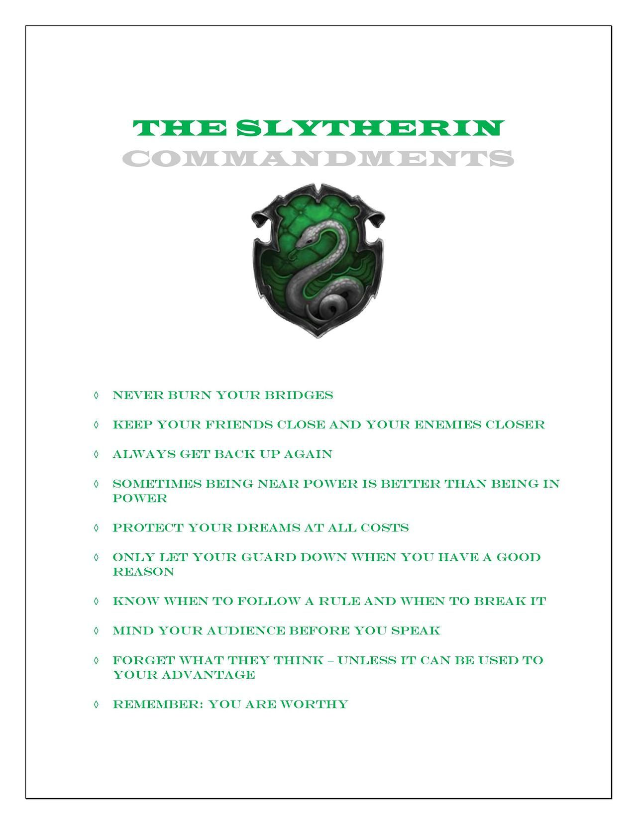 Slytherin Commandments It S Like All Of The Slytherins In The Books Completely Ignored These
