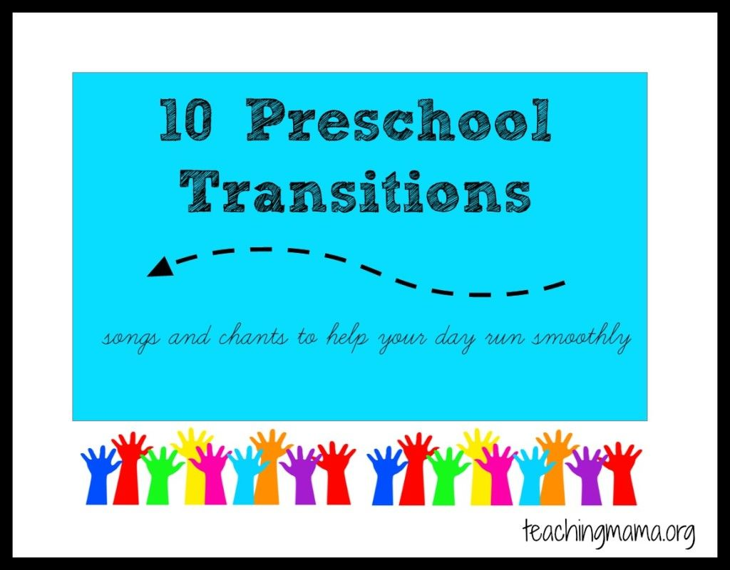 10 Preschool Transitions Songs And Chants To Help Your