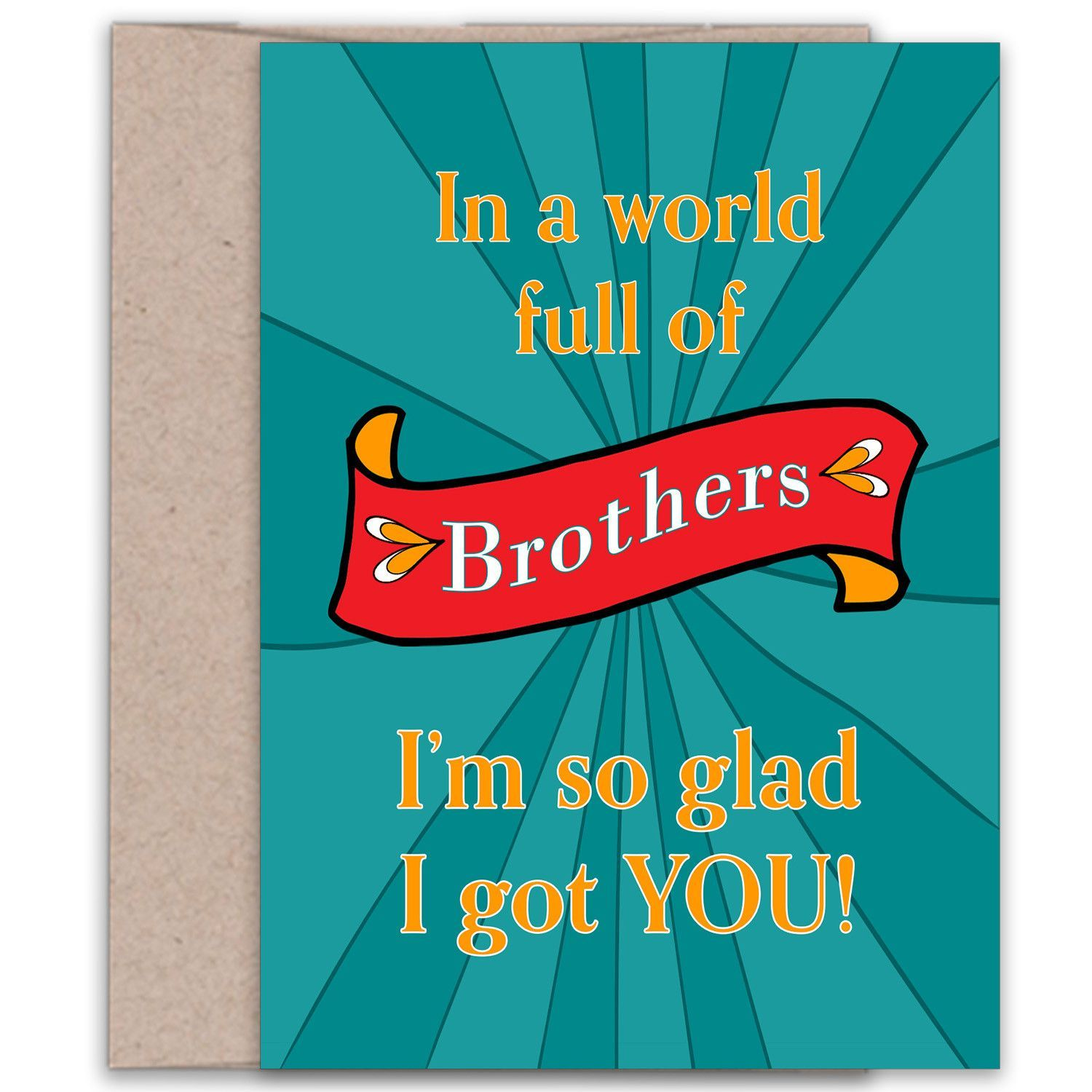 In a World Full of Brothers Birthday Card for Your