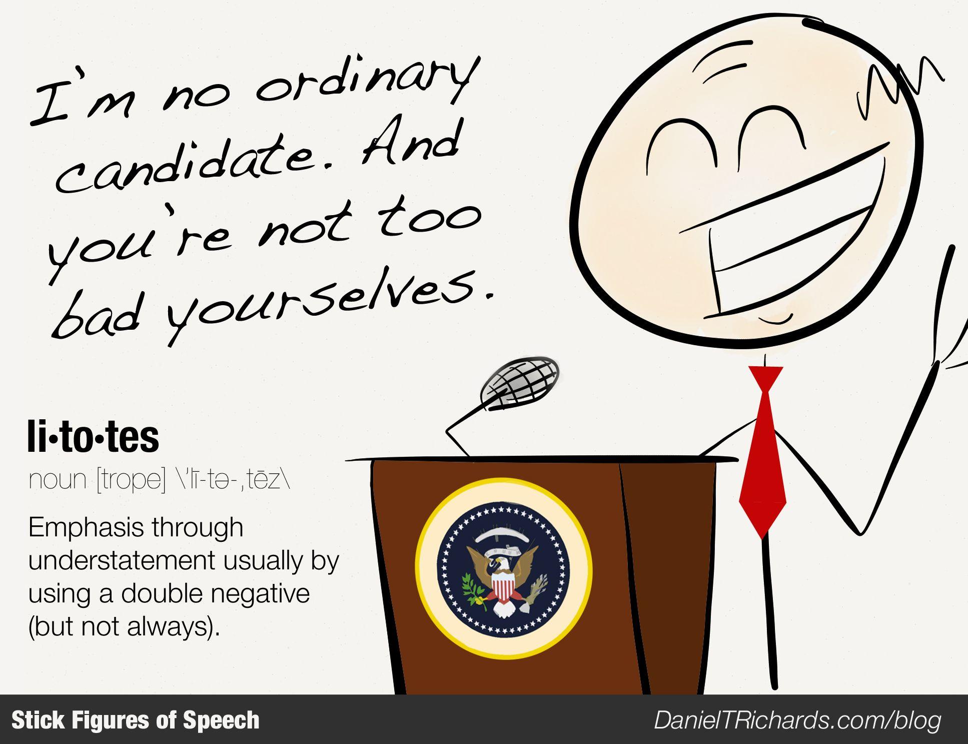 Litotes The Politician Figure Learn More At