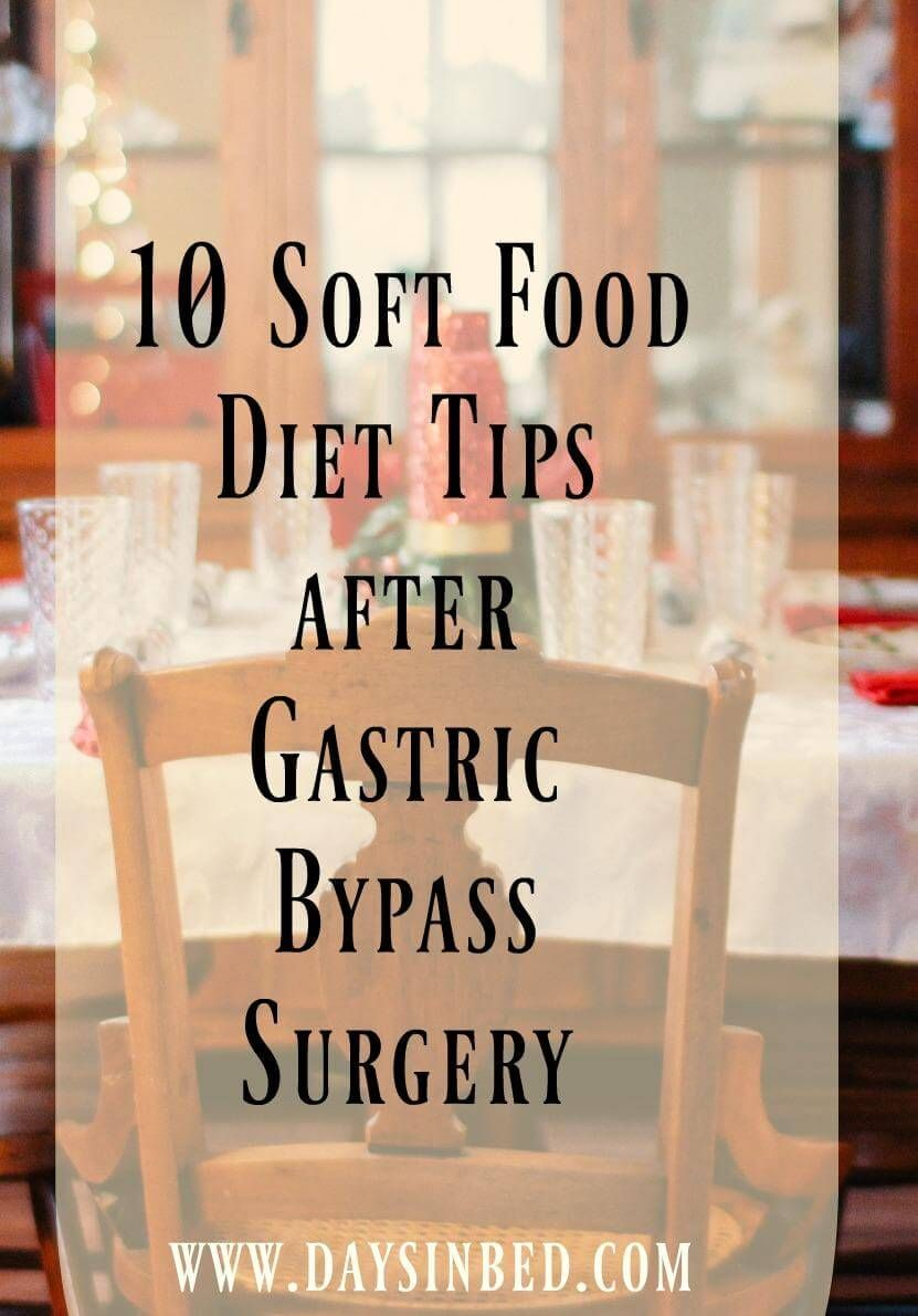 10 Soft Food Diet Tips After Bariatric Surgery Soft food