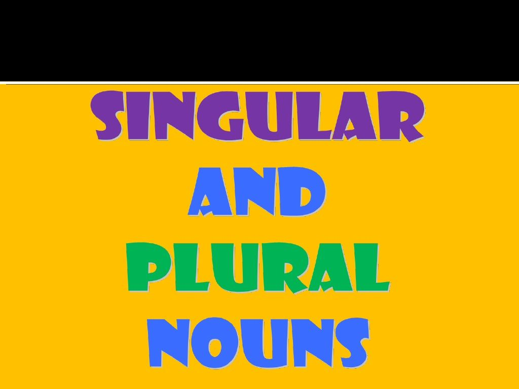 Singular And Plural Nouns Ppt By Bernabaoya Via Slideshare