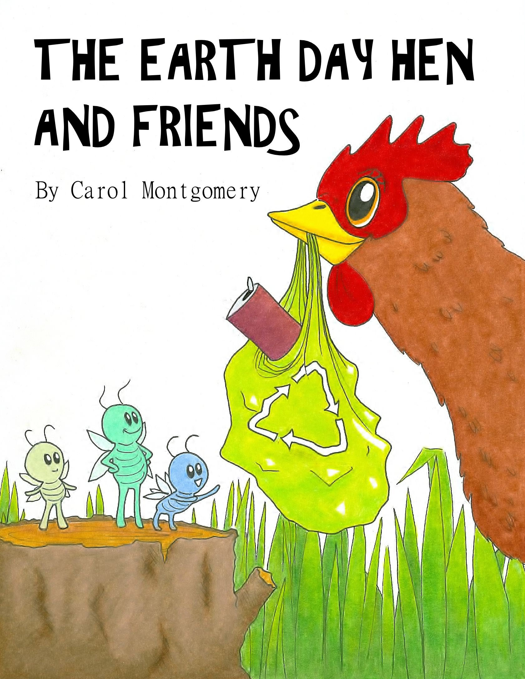 Free Readers Theater The Earth Day Hen And Friends By