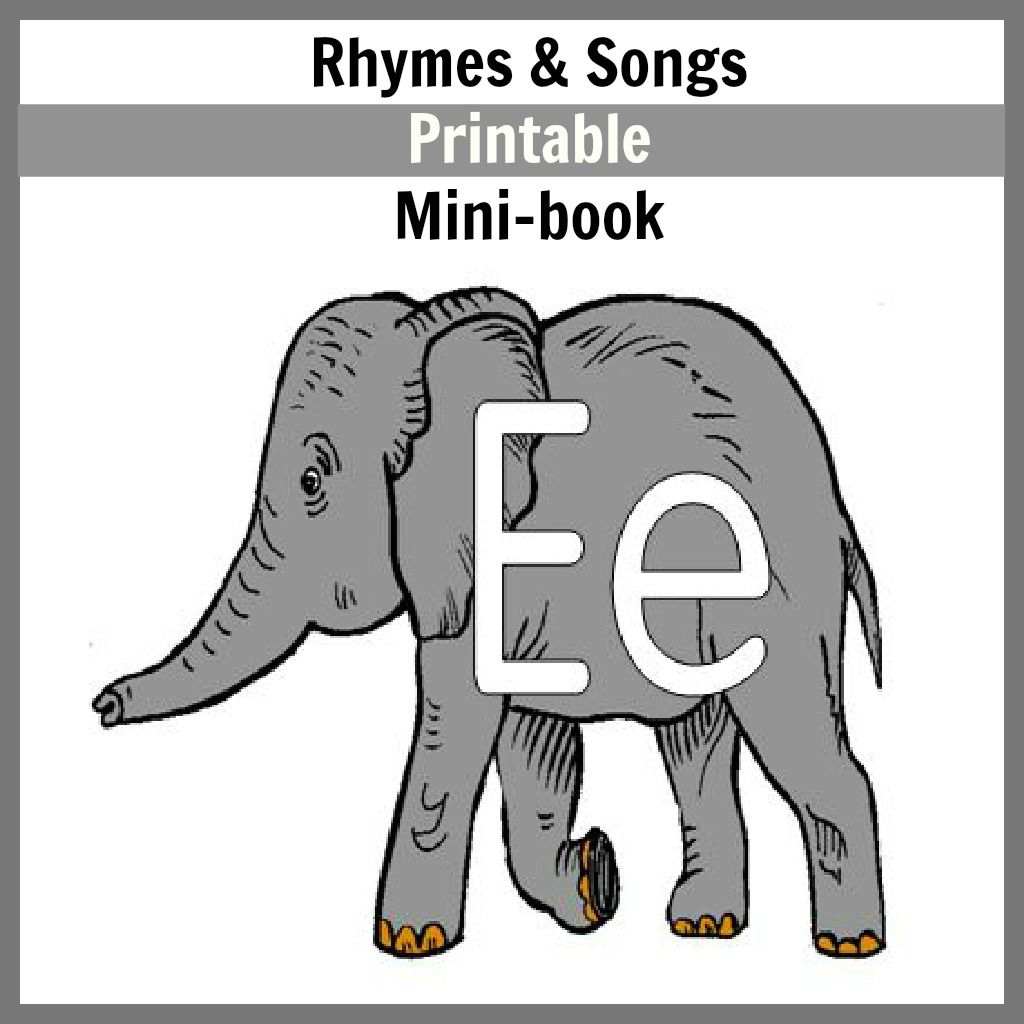 Letter E Songs Amp Rhymes Mini Book