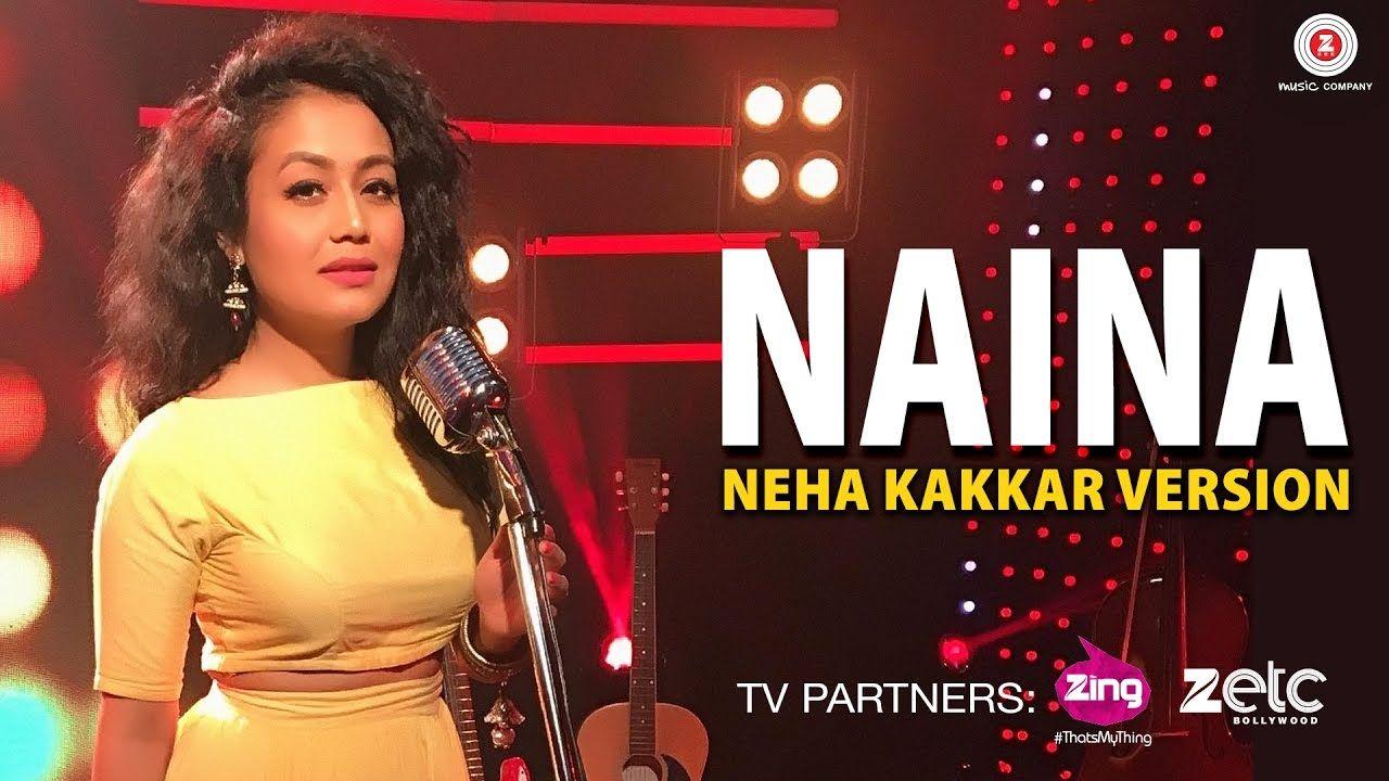 Naina Neha Kakkar Version Dangal Pritam Songs