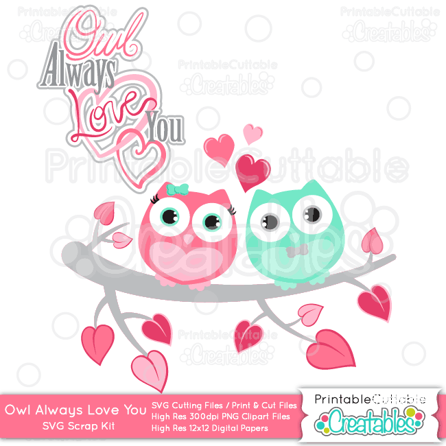 Download Owl+Always+Love+You+Valentine+SVG+Cutting+Files+&+Clipart ...