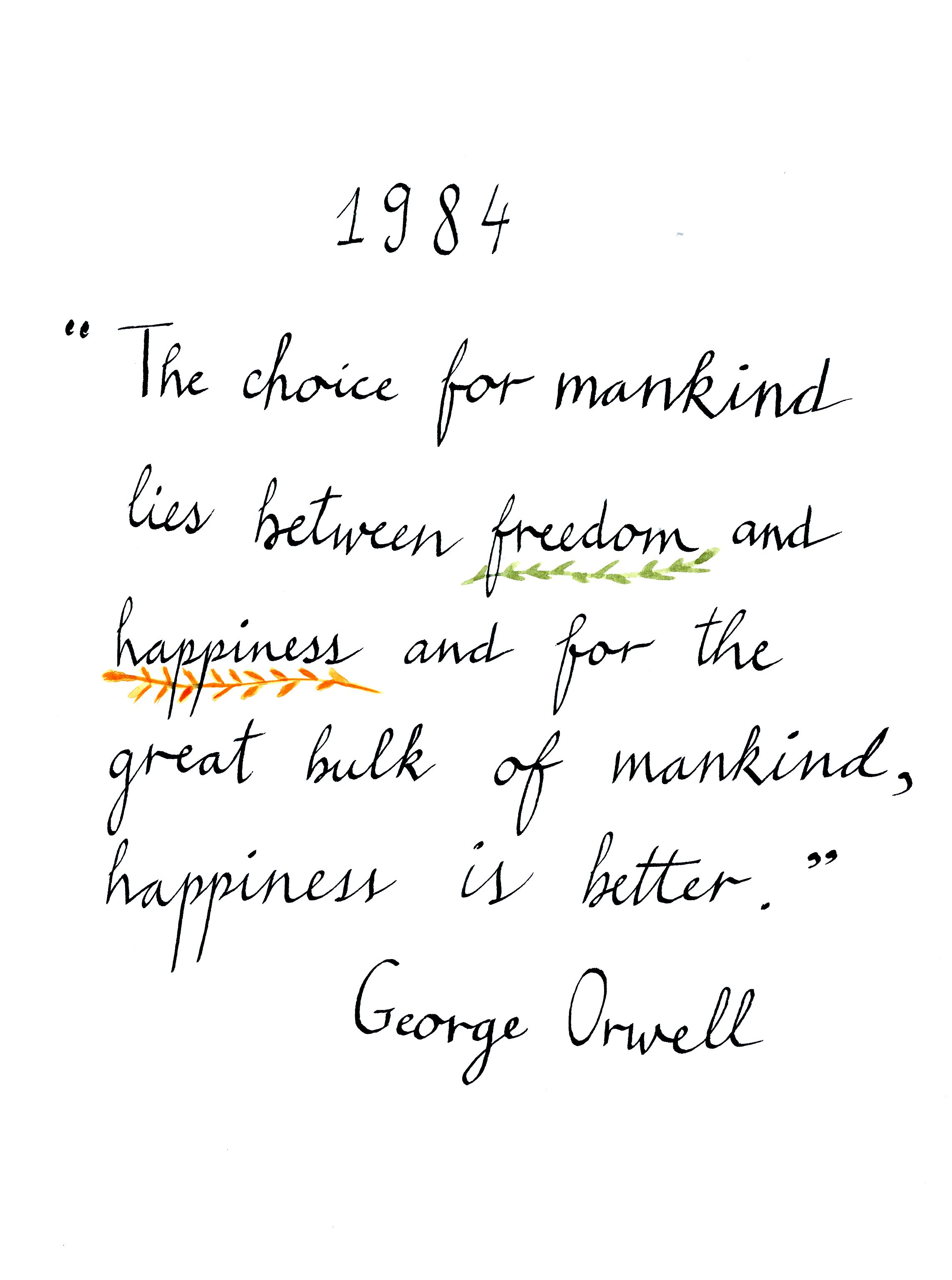 Orwell 1984 books quotes I want do a page