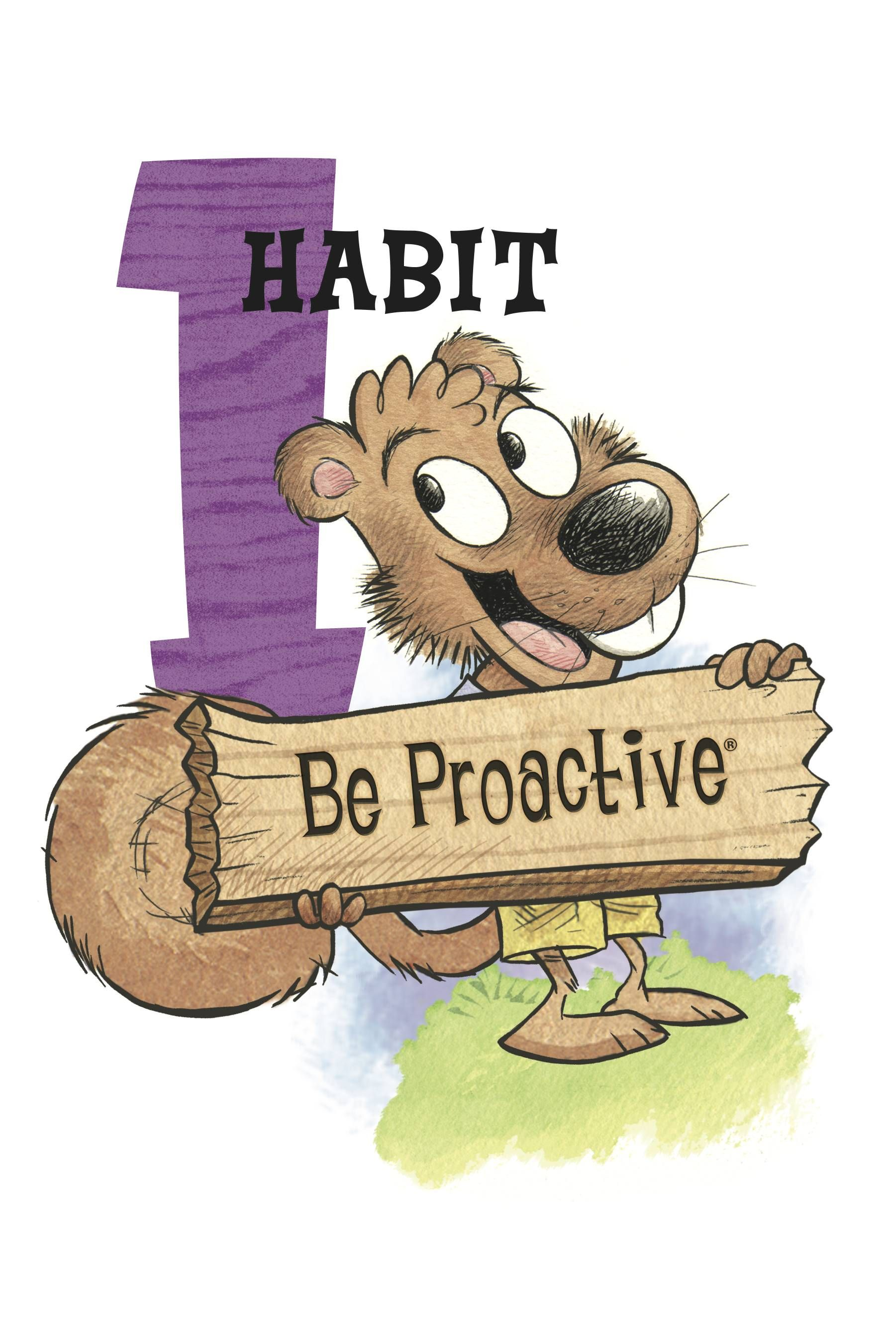 Habit 1 Be Proactive