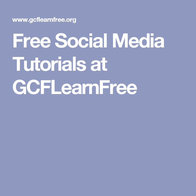 Social Media Courses on GFC Learn Free
