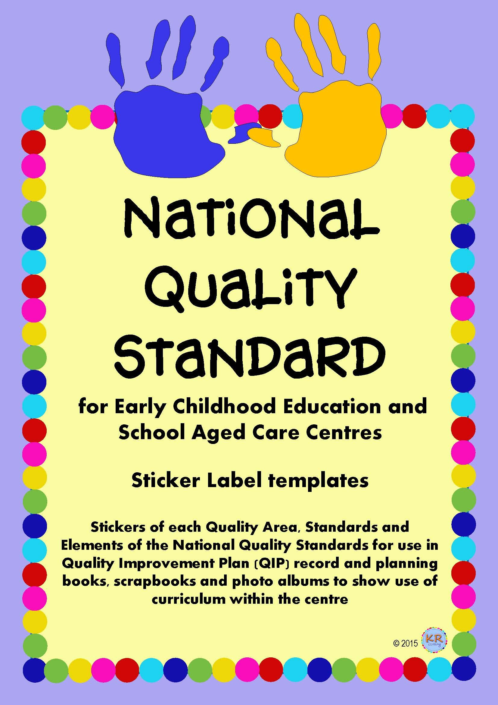 National Quality Standards Stickers or Labels for use in