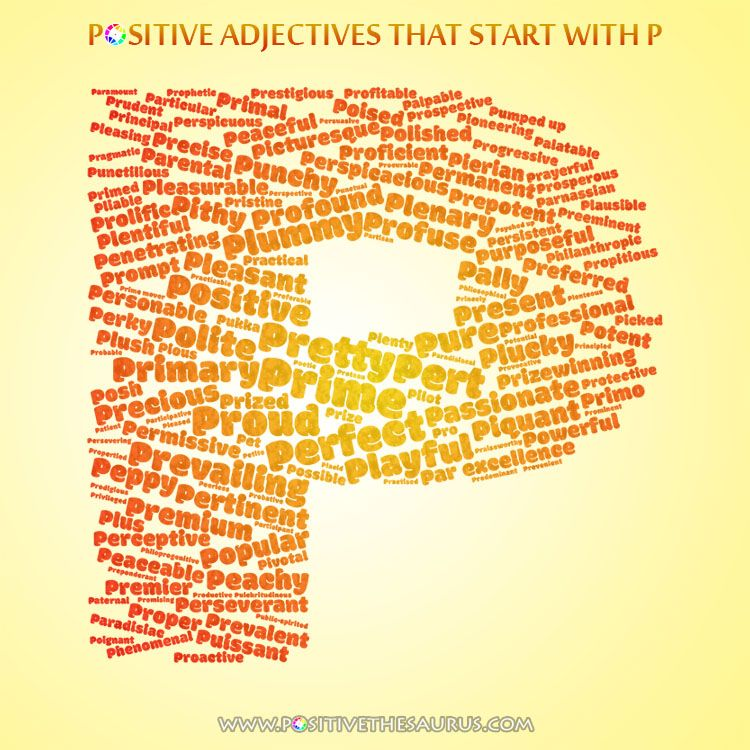 Perfect list of positive adjectives starting with P