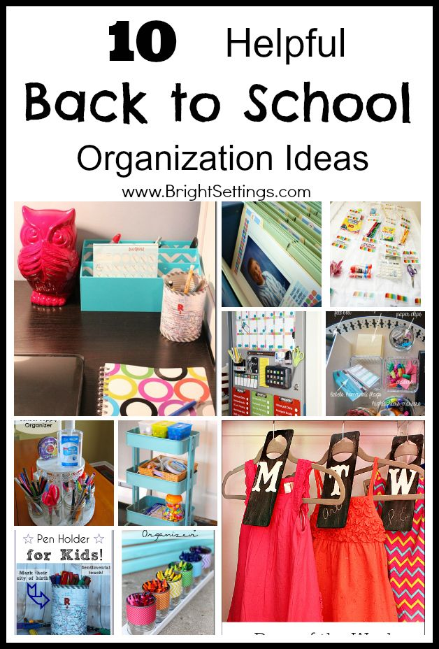 10 Helpful Back to School Organization Ideas Make the