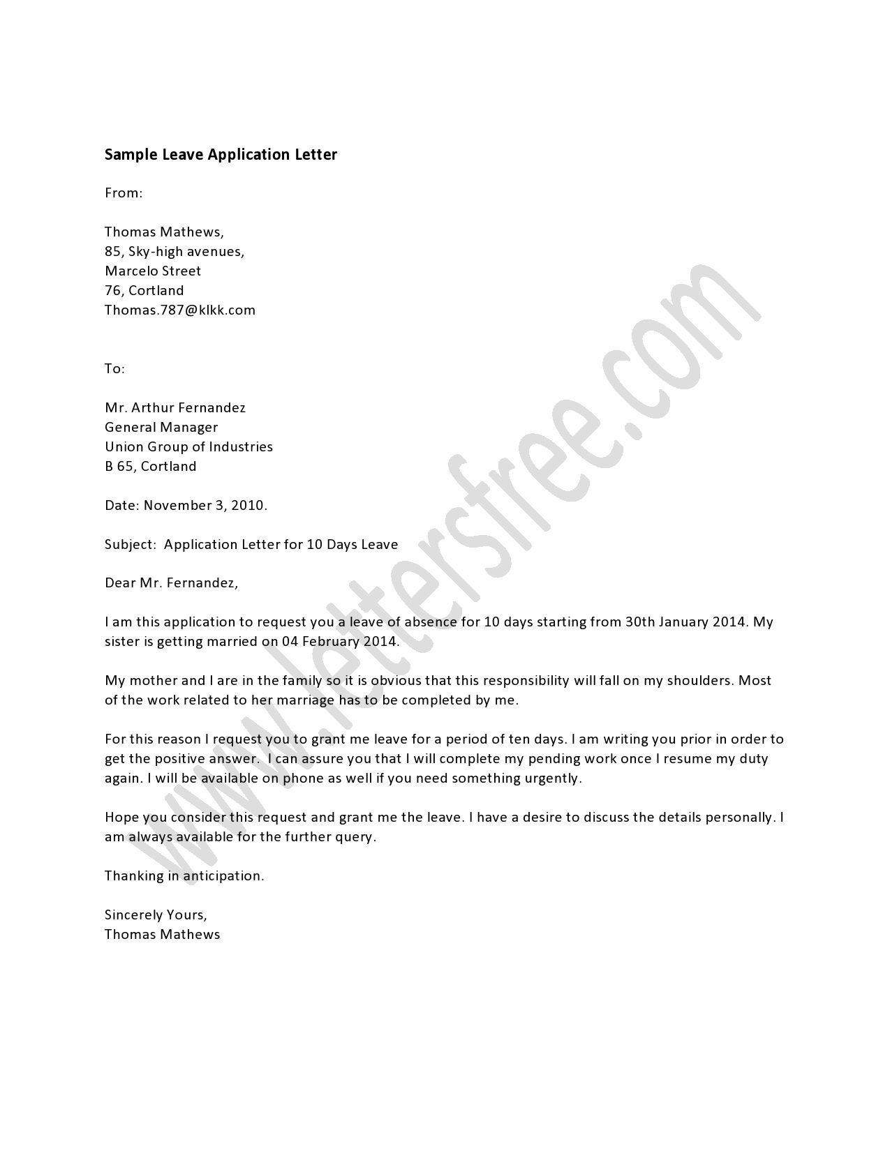 A Leave Application letter is written by an employee who
