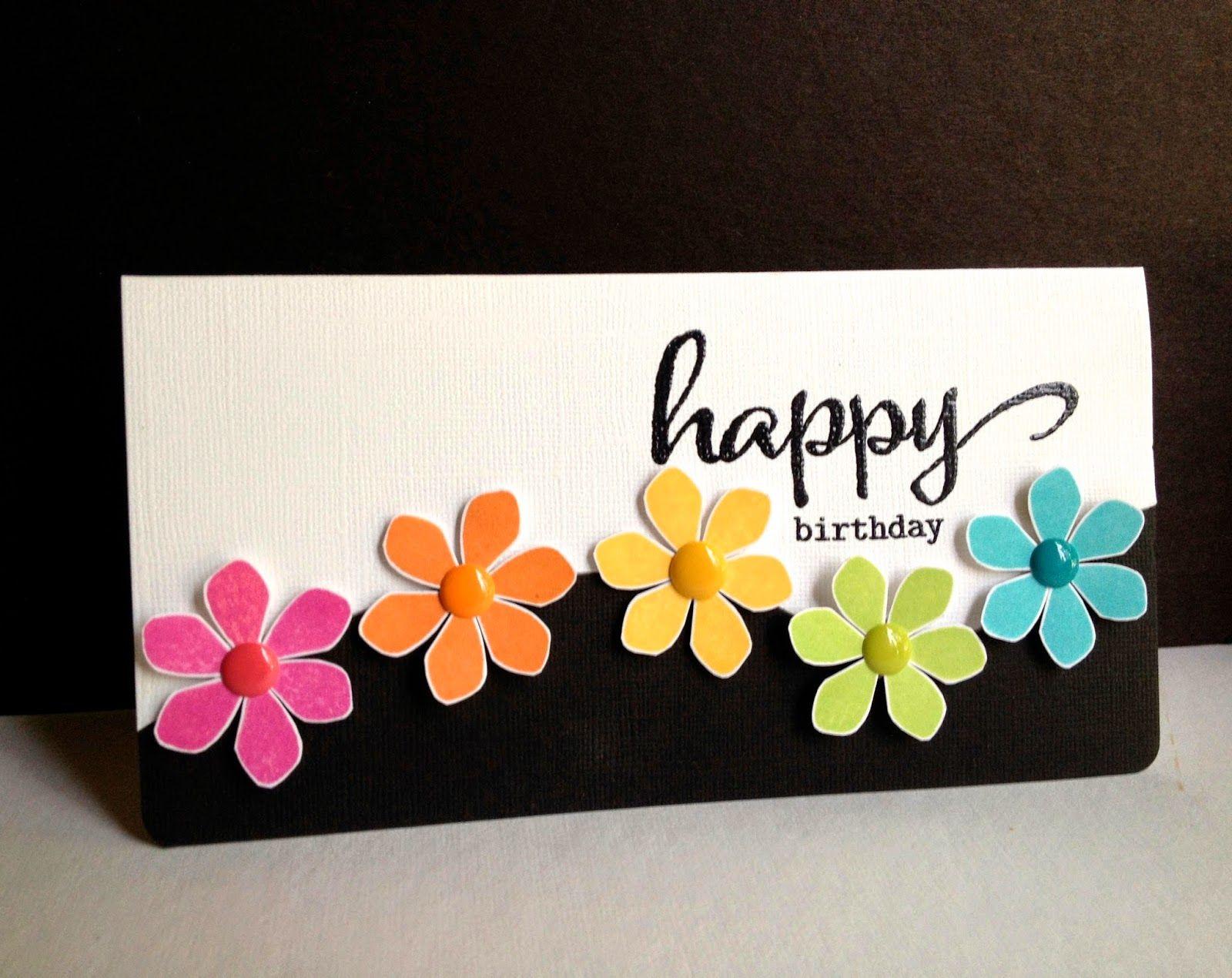 Happy Flowers, Happy Birthday! Pretty cards, Happy