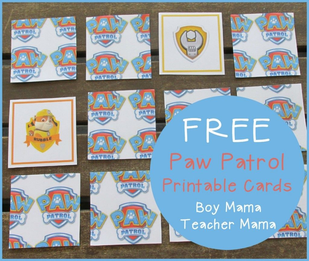 Boy Mama Teacher Mama Free Paw Patrol Printable Cards Featured