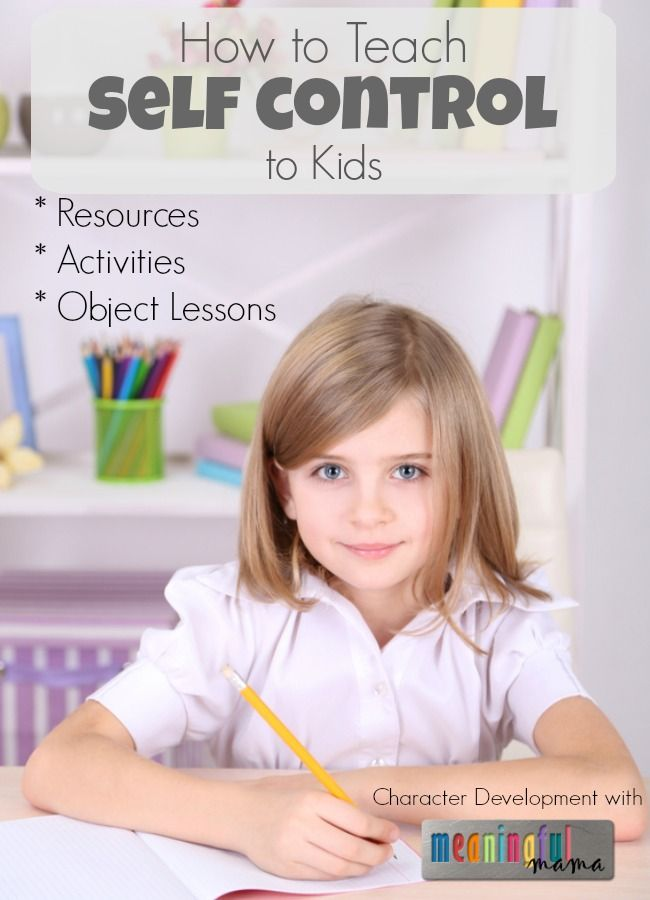 teaching kids to have self control  object lessons