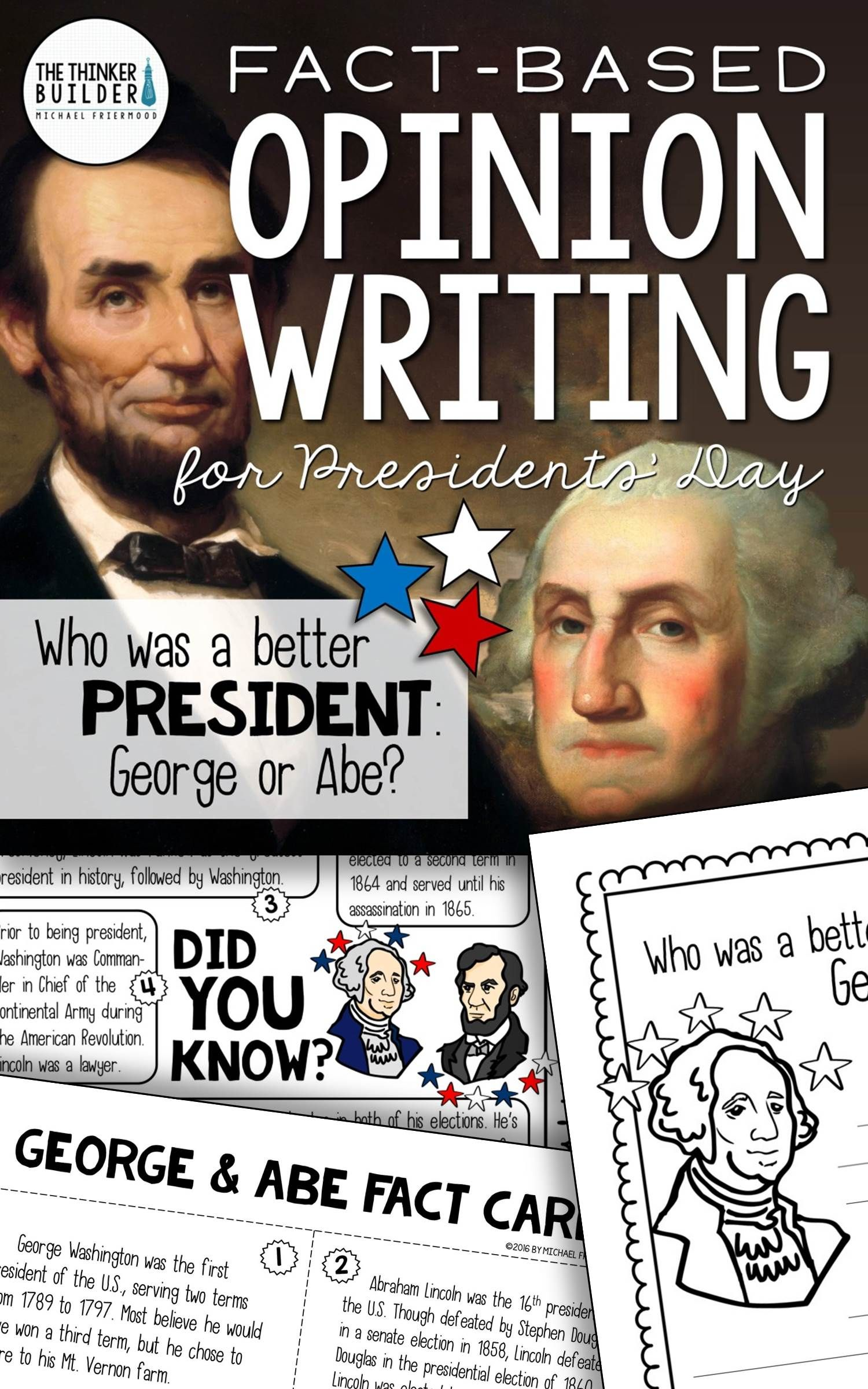 Fact Based Opinion Writing For Presidents Day