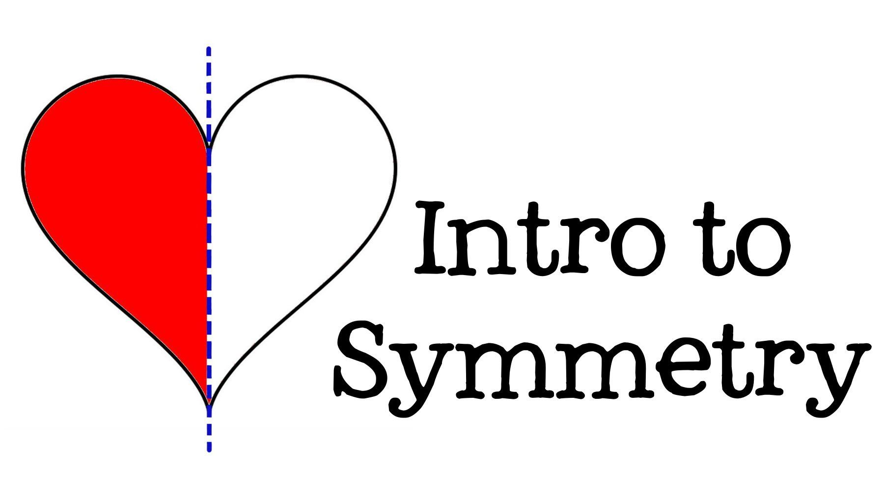 Intro To Symmetry All About Symmetry For Kids