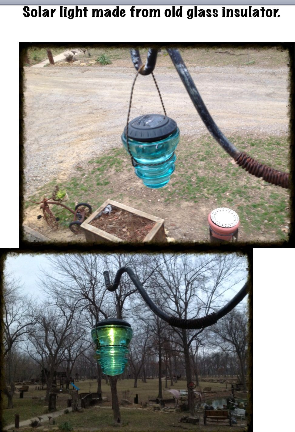Solar light made from old glass insulator. Every idea I