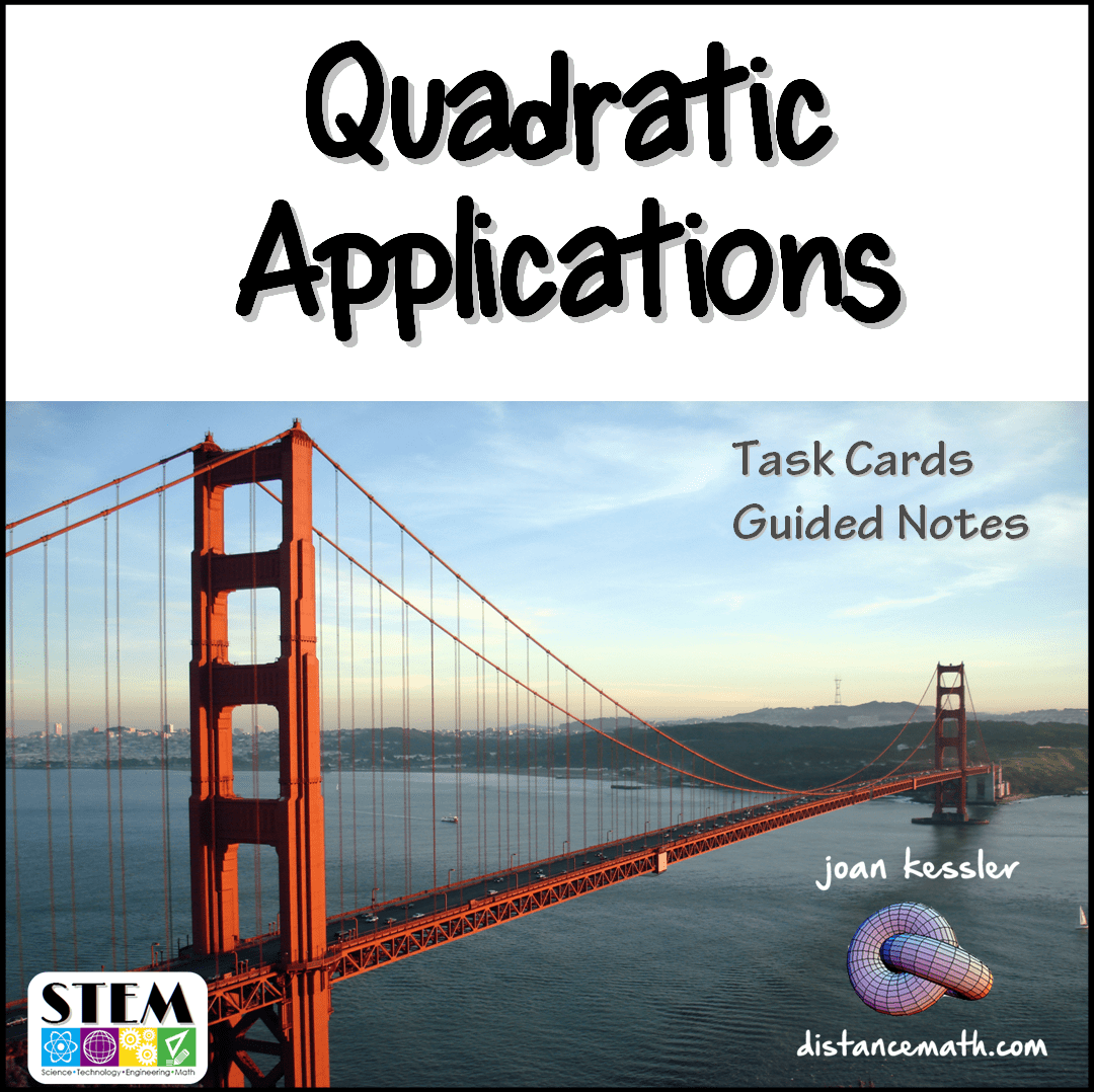 Algebra Precalculus Applications Of Quadratics Task Cards Plus Guided Notes