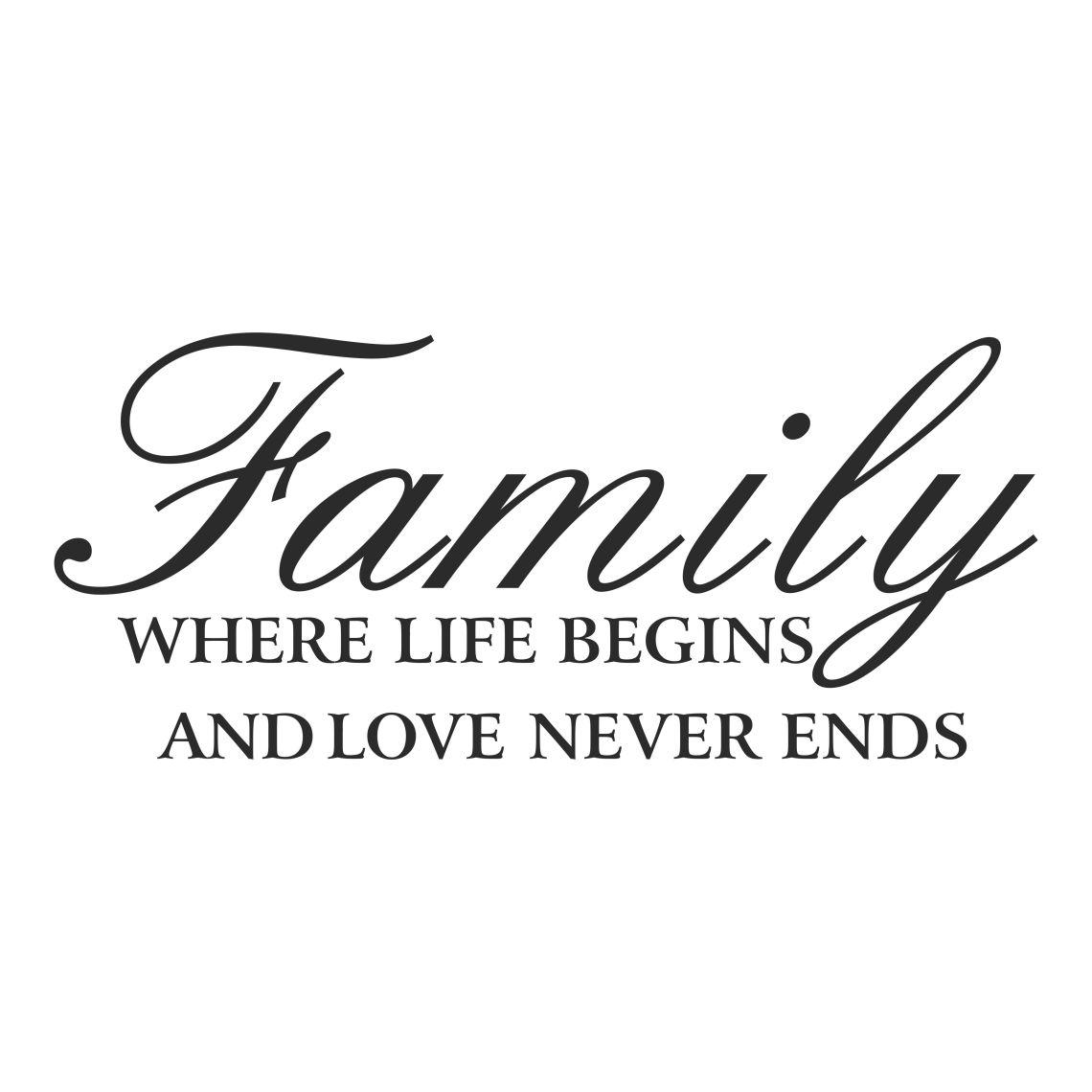 "Download a love that never ends | ... tekstillä ""Family where life ..."