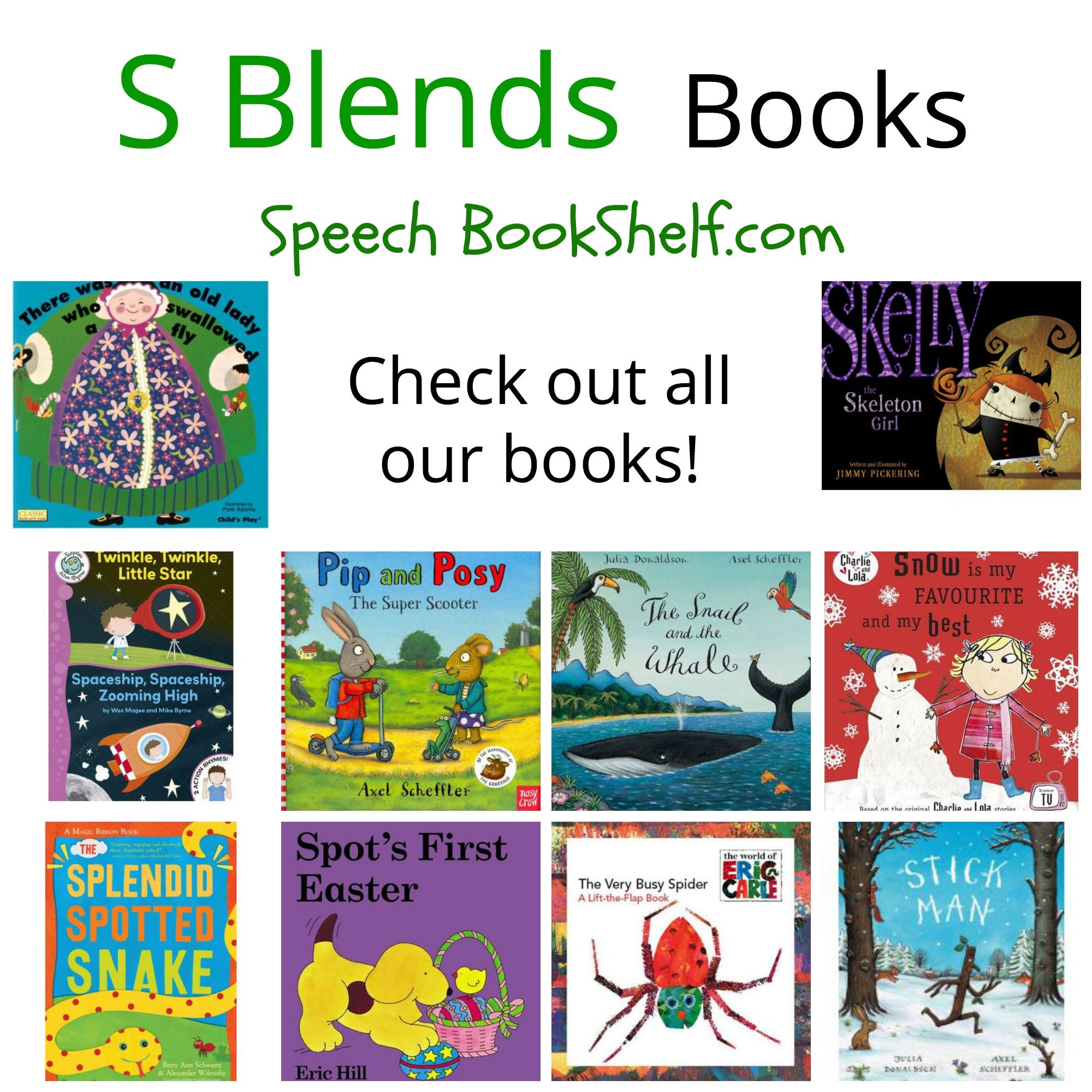 S Blends Book List Picture Books Listed For Preschoolers With Sp St Sn Targets