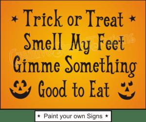 trick or treat smell my feet lyrics | F121 Stencil Halloween Trick Treat Smell My Feet Good Eat signs | Music Variety | Pinterest | Eat sign ...
