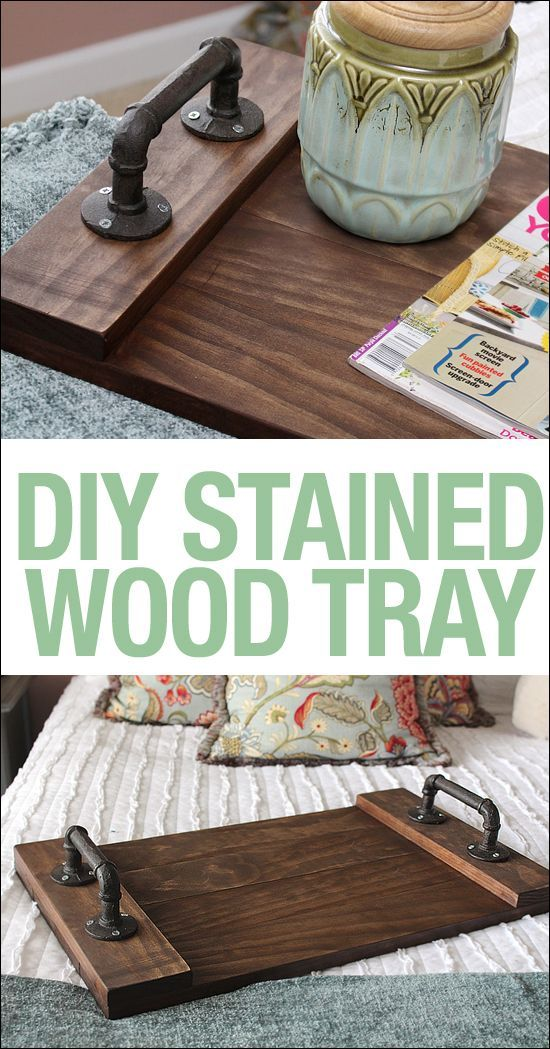 DIY Stained Wood Tray Wood tray, Trays and Tutorials