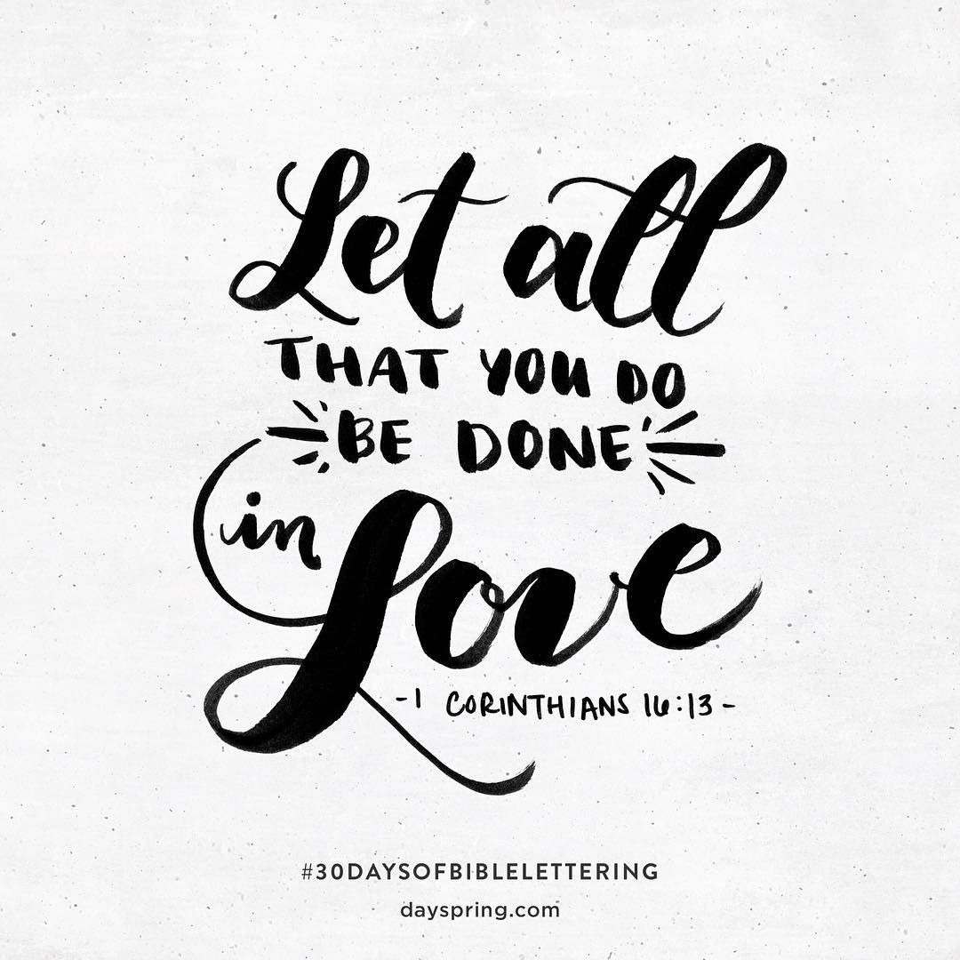 Download Let all that you do be done in love... | #LiveYourFaith ...