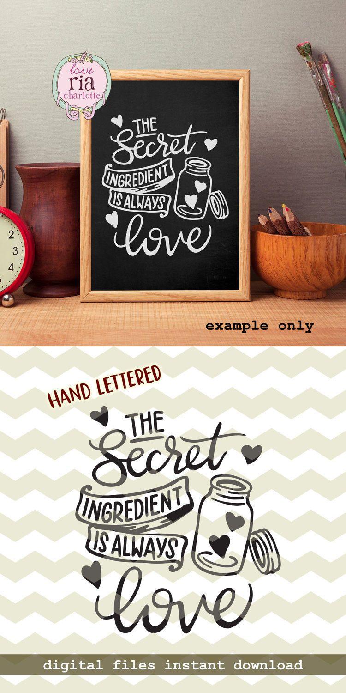 Download The secret ingredient is always love, kitchen mason jar ...