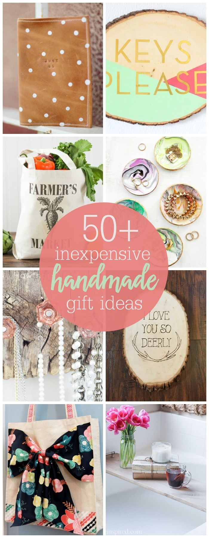 50+ Inexpensive Handmade Gifts for you to be inspired by