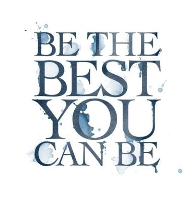 Image result for be the best you can be
