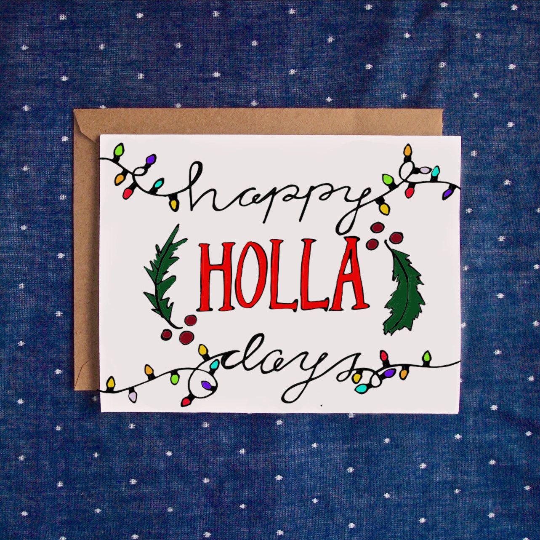 Happy HOLLA Days Card, Funny Christmas Card, Handmade