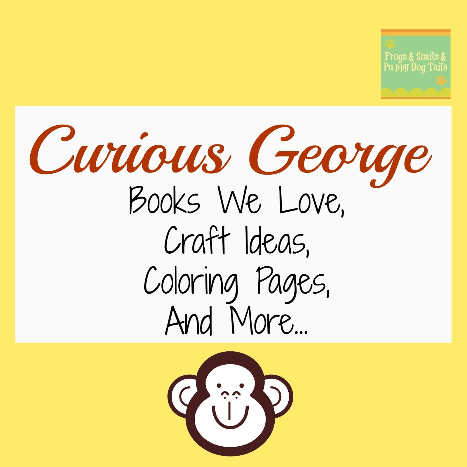 Curious George Books We Love Craft Ideas Coloring Pages And More Themes