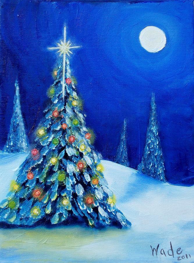 Oh Christmas Tree Painting Oh Christmas Tree Fine Art