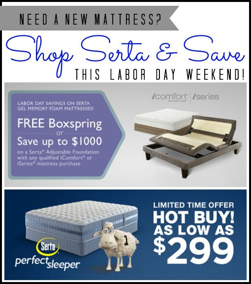 Sweet Serta This Labor Day Weekend For Anyone Looking At Purchasing A New Mattress
