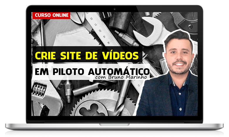 curso-crie-site-de-videos-no-piloto-automatico-bruno-marinho