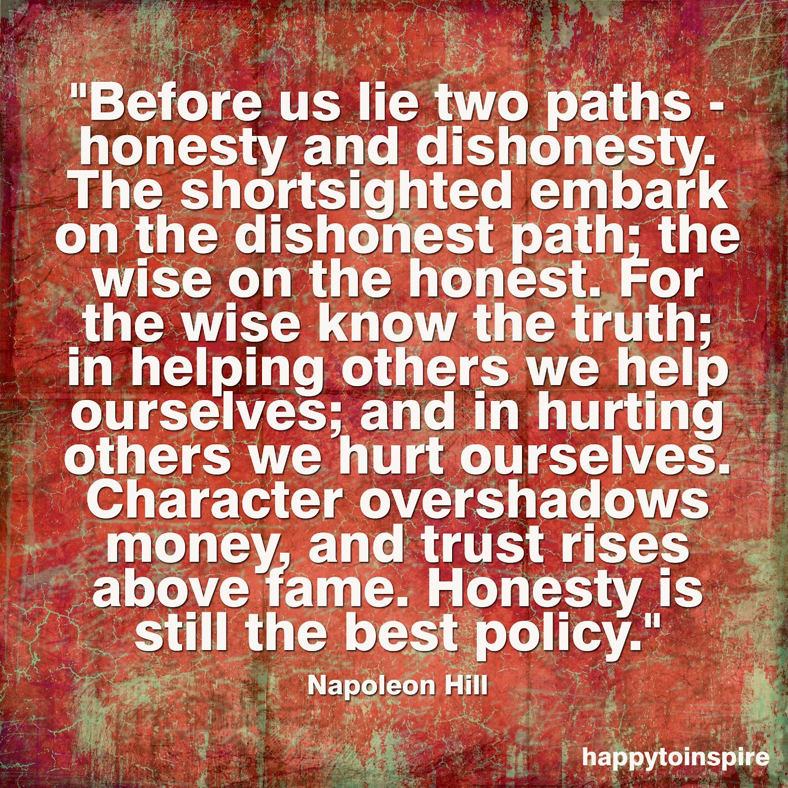 Quote Of The Day Honesty Is Still The Best Policy Stop