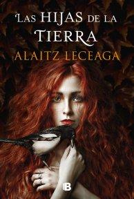 Las hijas de la tierra de «Alaitz Leceaga»