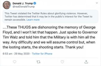 """Twitter Flags President Trump's """"When the Looting Starts, the Shooting Starts"""" Tweet About George Floyd Protests"""