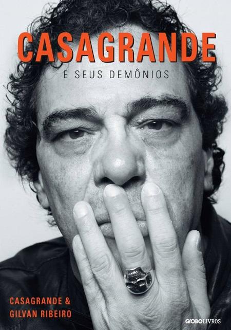 Livro relata momentos dramáticos na vida de Casagrande.