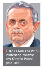 Luiz Flávio Gomes - Coluna - Spacca - Spacca