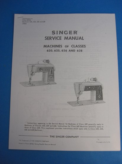 Singer 620 625 626 And 628 Sewing Machine Service Manual