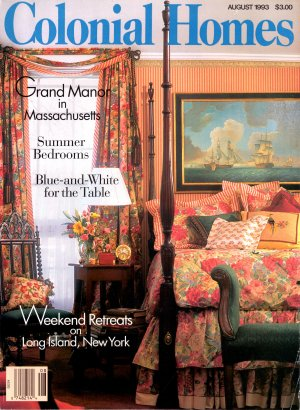 Colonial Homes Magazine August 1993 Vol 19 No 4