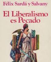 EL LIBERALISMO ES PECADO