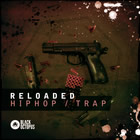 Reloaded - Hip Hop & Trap Construction Kits