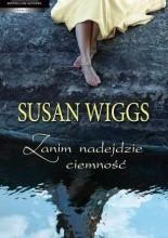 Zanim nadejdzie ciemność - Susan Wiggs