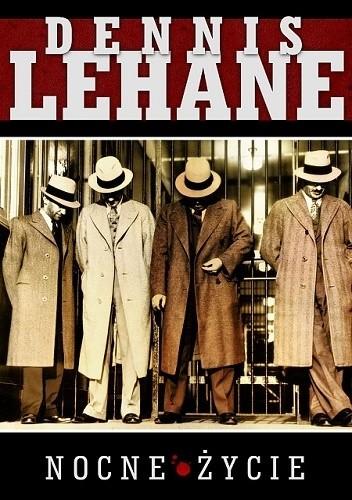 Nocne życie Dennis Lehane