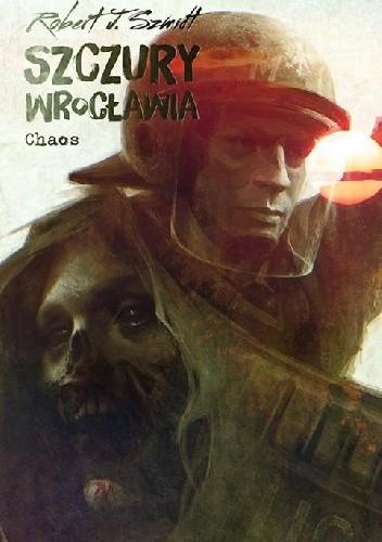 Okładka książki Szczury Wrocławia. Chaos
